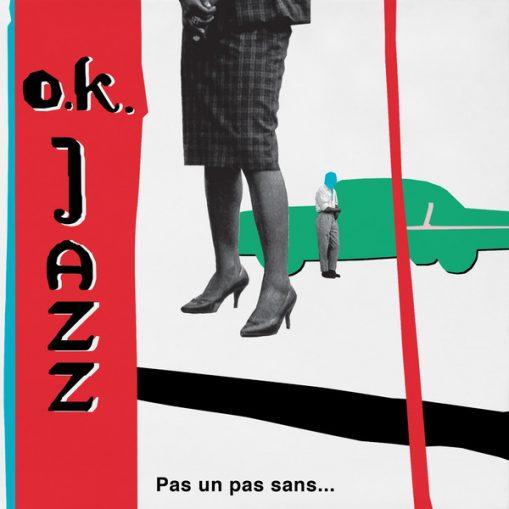 O.K. Jazz – Pas Un Pas Sans… The Boleros of O.K. Jazz