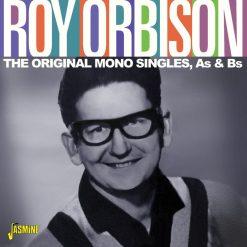 Roy Orbison - the original moo singles A's & B's