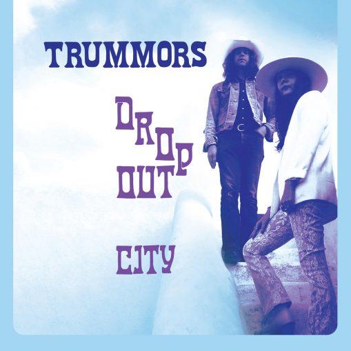 Trummors - dropout city
