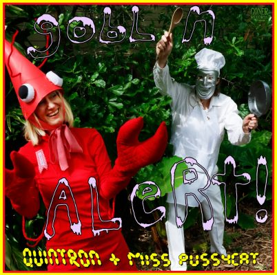 Quintron and Miss Pussycat - goblin alert