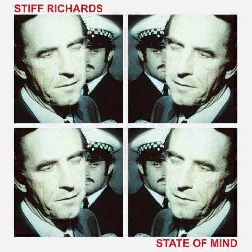 Stiff Richards - state of mind