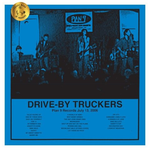 Drive-By Truckers - plan 9 records july 13 2006
