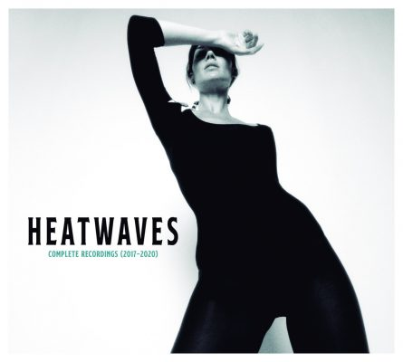Heatwaves - complete recordings 1917 - 2020
