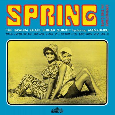 The Ibrahim Khalil Shibab Quintet - spring