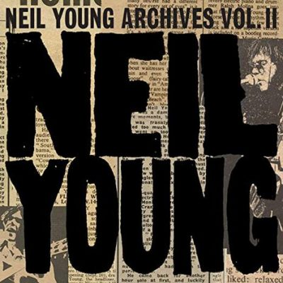 Neil Young -archives vol II (1972-1976) (Retail Edition)