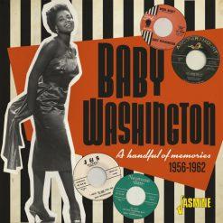 Baby Washington - a handful of memories 1956-1962