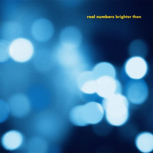 Real Numbers - brighter then