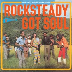 Rocksteady Got Soul