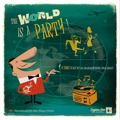 The World is a Party!