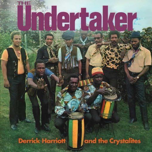 Derrick Harriott & The Crystalites - the undertaker