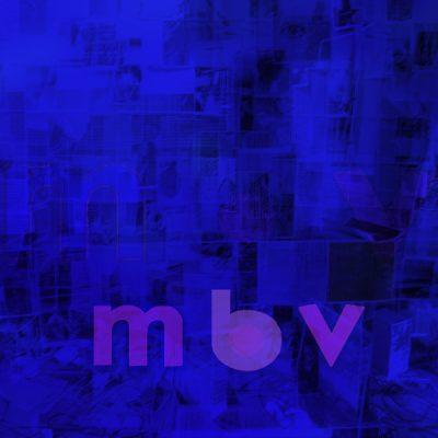 My Bloody Valentine - MBV