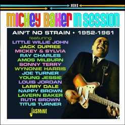 Mickey Baker - in session - ain't no strain 1952-1961