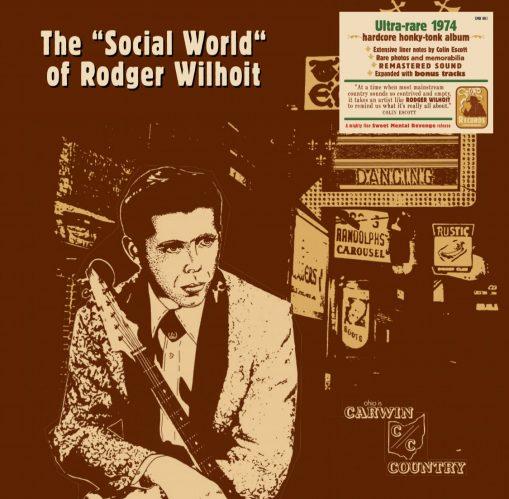 "Rodger Wilhoit - the ""social world"" of Rodger Wilhoit"