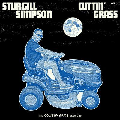 Sturgill Simpson - cuttin' grass vol 2 (the Cowboy Army sessions)