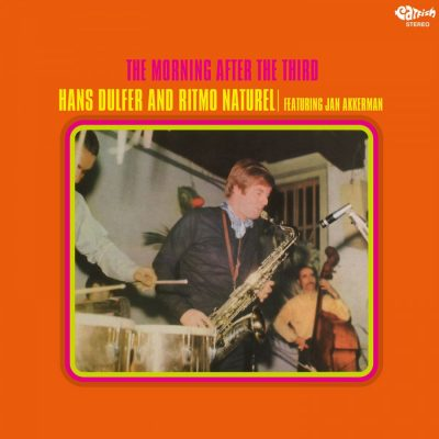 Hans Dulfer and Ritmo Naturel - the morning after the third
