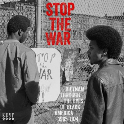 Stop The War - Vietnam Through The Eyes Of Black America 1965-1974