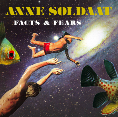 Anne Soldaat - facts and fears