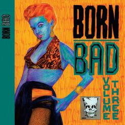 Born Bad vol 3