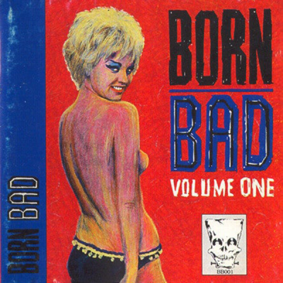 Born Bad vol 1
