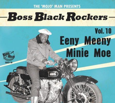 Boss Black Rockers vol 10 - eenie meenie minie mo