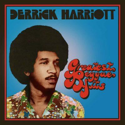 Derrick Harriott - greatest reggae hits expanded edition