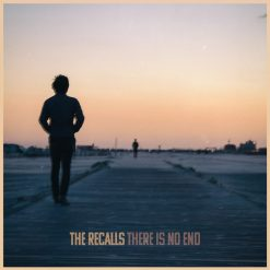 The Recalls - there is no end