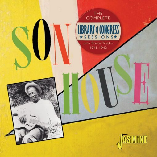 Son House - the complete Library of Congress sessions + bonus tracks 1941-1942