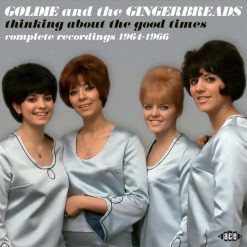 Goldie and the Gingerbreads - Thinking About The Good Times - Complete Recordings 1964-1966