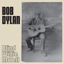 "Bob Dylan - Blind willie mctell 7"""