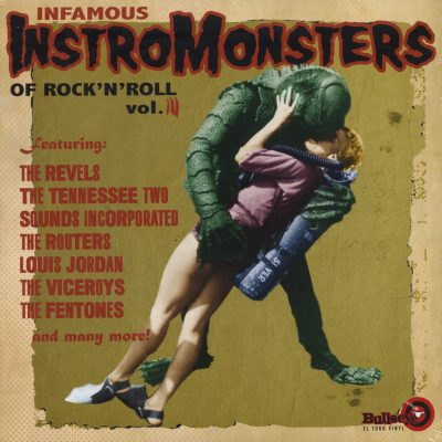 Infamous Instro Monsters Of Rock'n'Roll Vol.3 (LP)